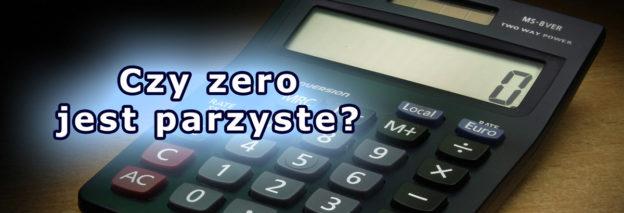 Czy zero jest parzyste?
